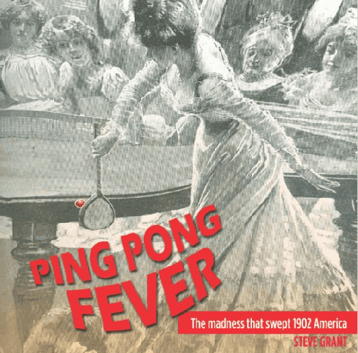 Ping pong fever book by steve grant 1902